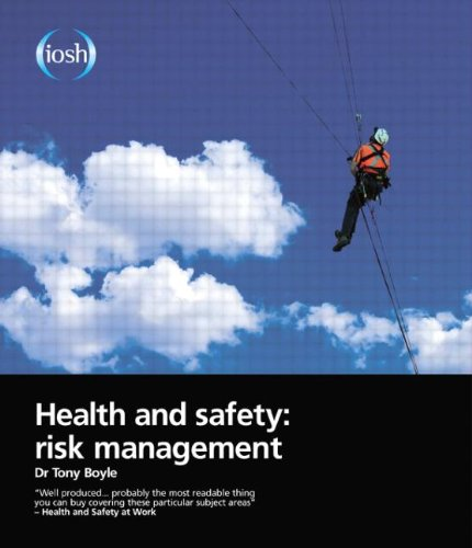 Health and Safety: Risk Management By Tony Boyle