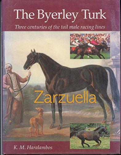 The Byerley Turk By K.M. Haralambos
