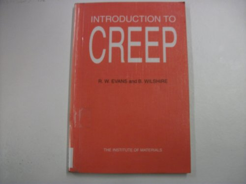 Introduction to Creep By B. Wilshire