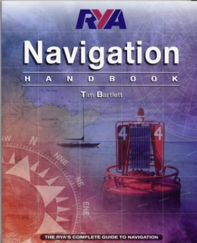 RYA: Navigation Handbook By Tim Bartlett