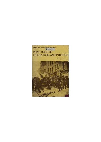 Practices of Literature and Politics By Francis Barker
