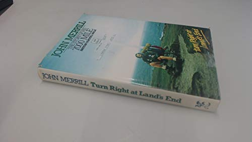 Turn Right at Land's End by John N. Merrill