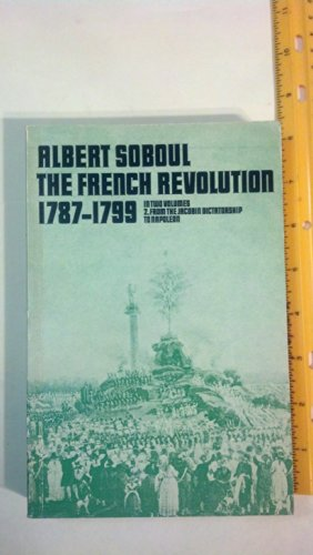 French Revolution, 1787-99 By Albert Soboul