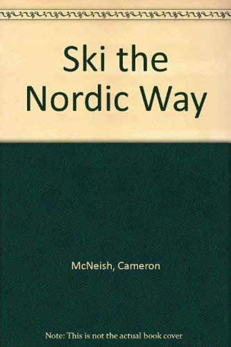 Ski the Nordic Way By Cameron McNeish