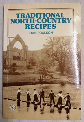 Traditional Northern Recipes By Joan Poulson