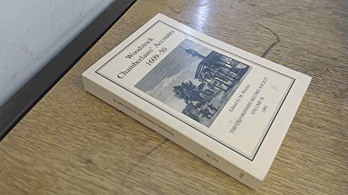 Woodstock Chamberlains' Accounts, 1609-50 By Marjorie Maslen