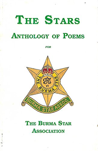 The Stars: Anthology of Poems for the Burma Star Association by H.E. Williams