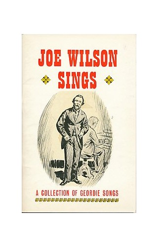 Joe Wilson Sings By Edited by Frank Graham