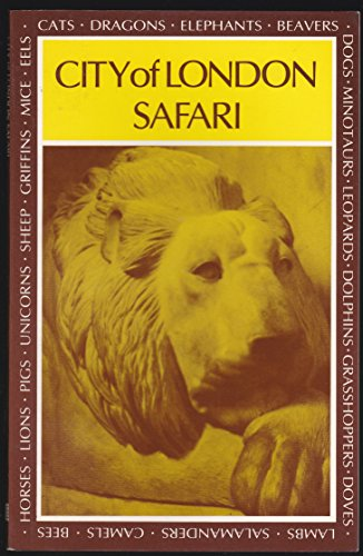 City of London Safari: Guide to the Statues and Signs in the Square Mile of the City of London by Helen Long