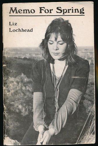 Memo for Spring By Liz Lochhead