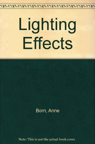 Lighting Effects By Anne Born