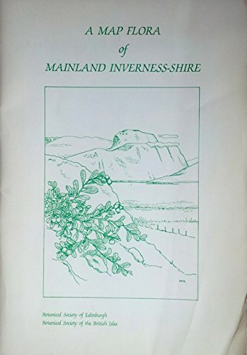 Map Flora of Mainland Inverness-shire By Edited by G. Hadley