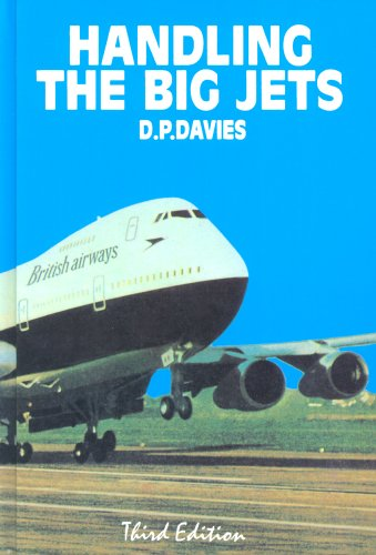 Handling the Big Jets By D.P. Davies