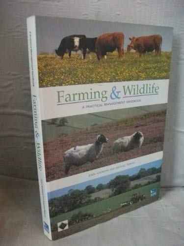 Farming and Wildlife: A Practical Management Handbook (Rspb) By John Andrews