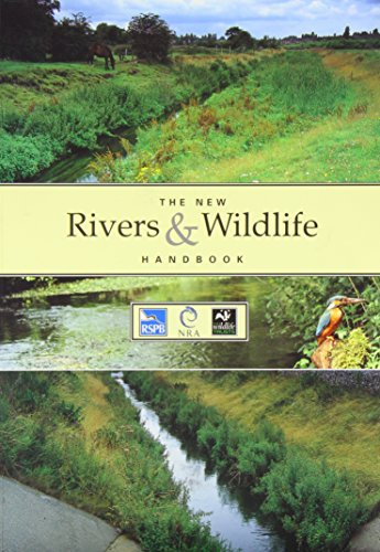 The New Rivers and Wildlife Handbook (Rspb) By Edited by D. Ward