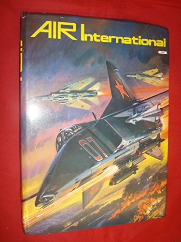 AIR INTERNATIONAL;VOLUME 10. By Gordon. Swanborough