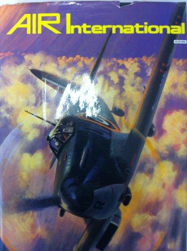 AIR INTERNATIONAL;VOLUME 11. By Gordon. Swanborough