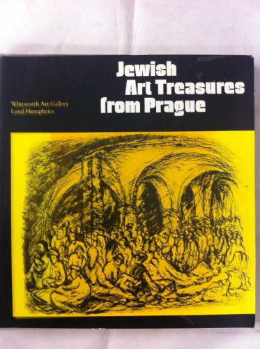 Jewish Art Treasures from Prague. The State Jewish Museum in Prague and Its Collections. By C. R. Dodwell