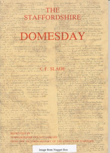 Staffordshire Domesday By C.F. Slade