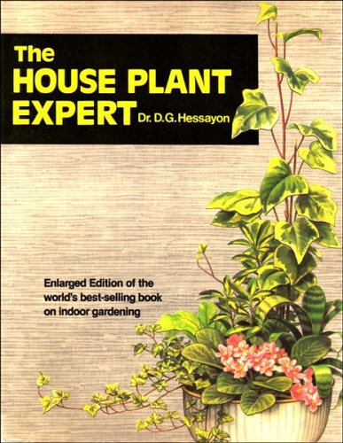 The House Plant Expert By D. G. Hessayon
