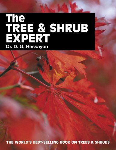 The Tree & Shrub Expert: The world's best-selling book on trees and shrubs (Expert Books) By D. G. Hessayon