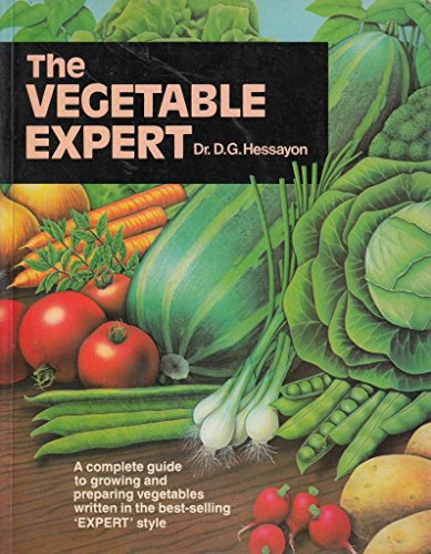 The Vegetable Expert (Expert books) By D. G. Hessayon