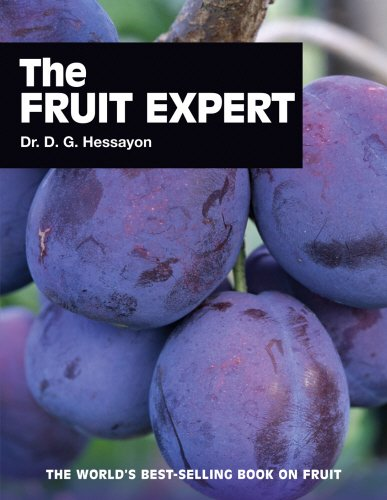 Fruit Expert, The The world s best-selling book on fruit By D. G. Hessayon