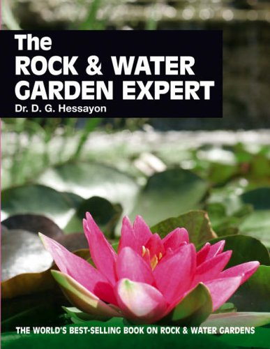 The Rock & Water Garden Expert By D. G. Hessayon