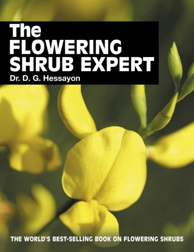 The Flowering Shrub Expert: The World's Best-selling Book on Flowering Shrubs by D. G. Hessayon