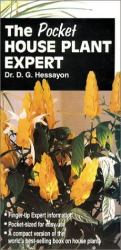 The Pocket House Plant Expert by D. G. Hessayon