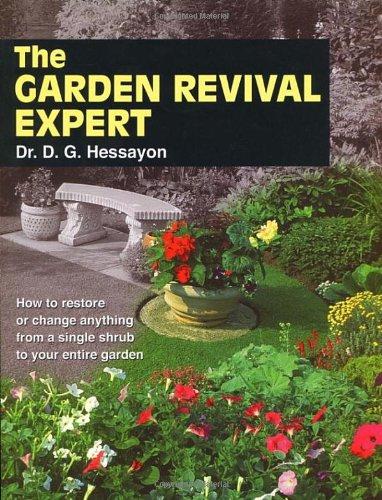GARDEN REVIVAL EXPERT THE By D. G. Hessayon