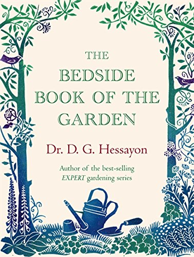 The Bedside Book of the Garden By Dr D G Hessayon