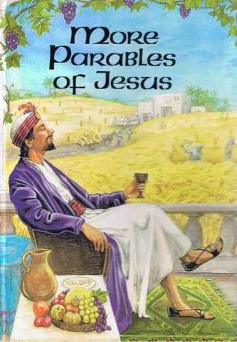 More Parables of Jesus By B.A. Ramsbottom