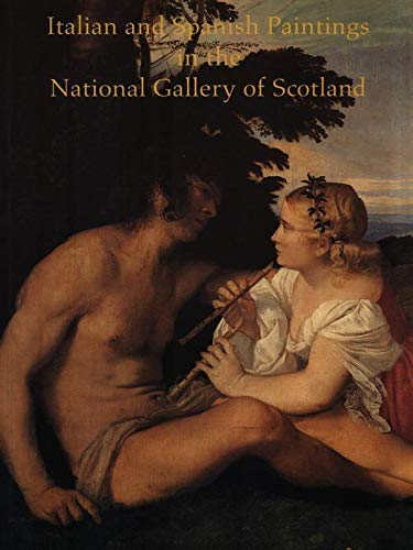 Italian and Spanish Paintings in the National Gallery of Scotland By Hugh Brigstocke