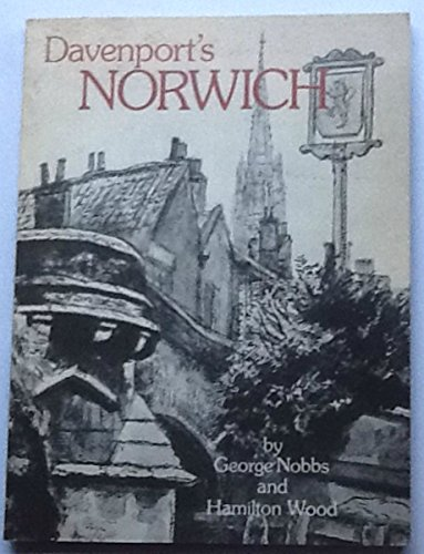 Davenport's Norwich By George Nobbs
