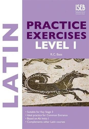 Latin Practice Exercises By R. C. Bass