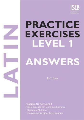 Latin Practice Exercises Level 1 Answer Book By R. C. Bass