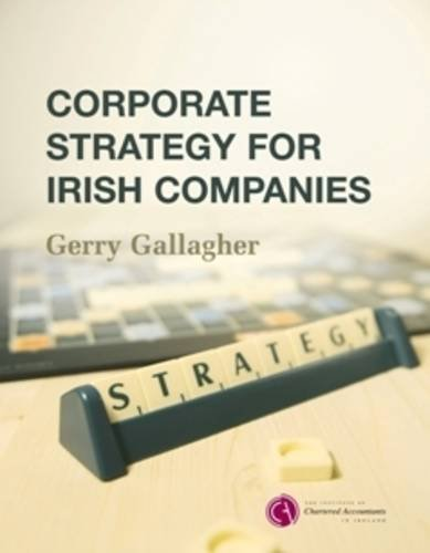 Corporate Strategy for Irish Companies By Gerry Gallagher