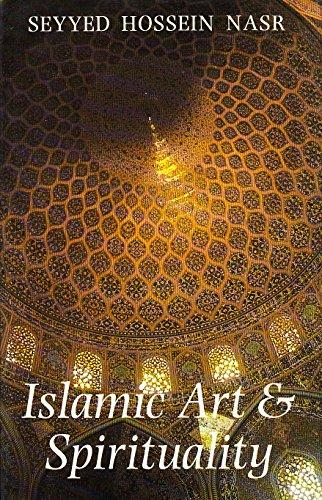Islamic Art and Spirituality By Seyyed Hossein Nasr