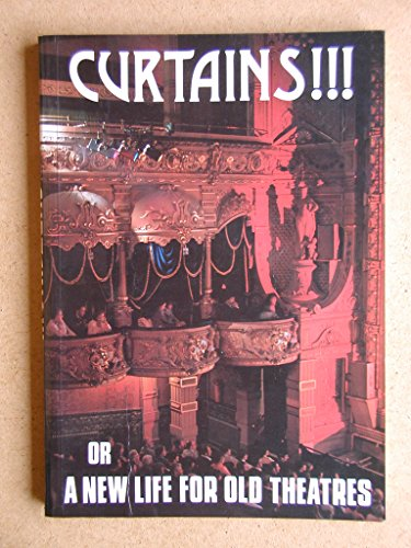 Curtains!!!: Or, a New Life for Old Theatres Edited by Christopher Brereton