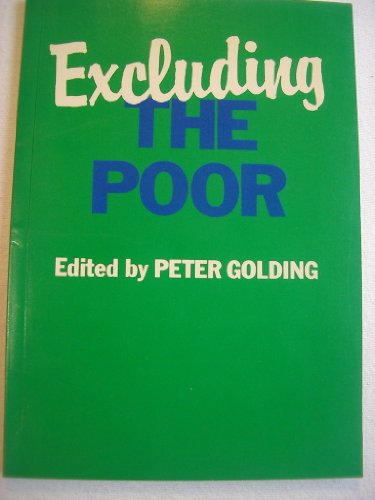 Excluding the Poor By Peter Golding