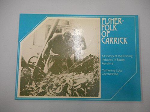 Fisherfolk of Carrick By Catherine L. Czerkawska