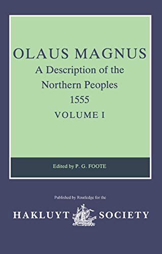 Olaus Magnus, A Description of the Northern Peoples, 1555 By Olaus Magnus