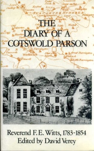 The Diary of a Cotswold Parson By Francis E. Witts