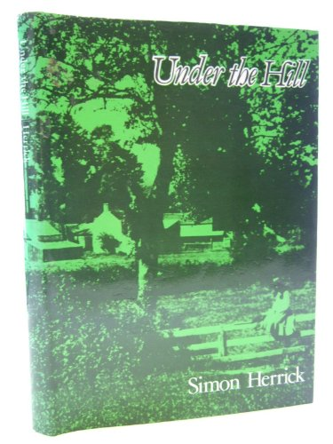 Under the Hill By Simon Herrick