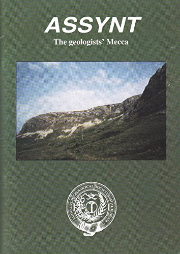 Assynt the Geologists' Mecca By P.M. Dryburgh