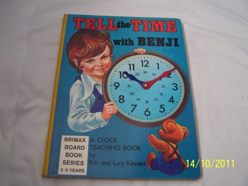 Tell the Time with Benji By Eric Kincaid