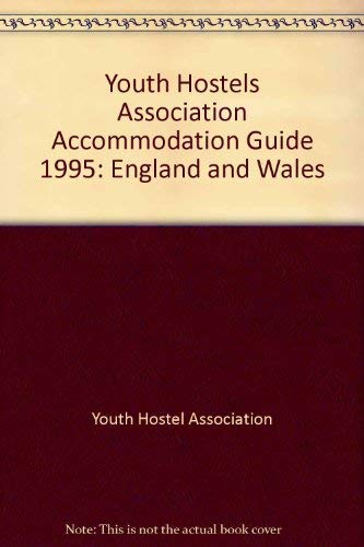 Youth Hostels Association Accommodation Guide By Youth Hostel Association