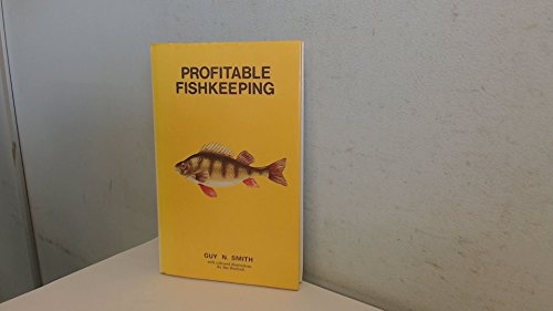 Profitable Fish-keeping by Guy N. Smith