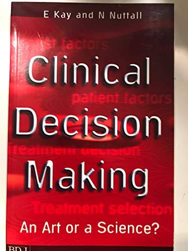 Clinical Decision Making By Elizabeth J. Kay